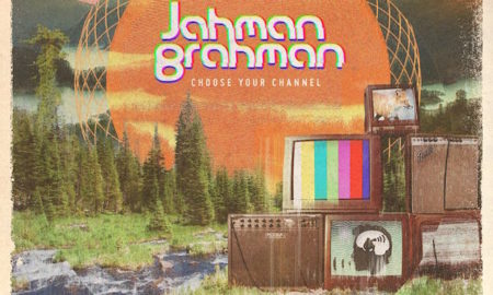 Jahman Brahman Choose Your Channel